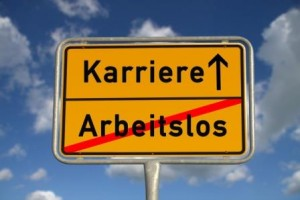 German road sign unemployed and career